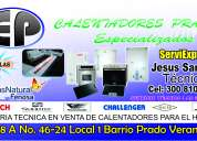 Servicio tecnico especializados de calentador,centrales,excel3008105072 llamada viber gratis