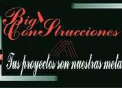 Bigs construcciones  tus proyectos son nuestras metas.