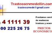 Trasteos en medellín a buen precio 411 11 39 - 300 225 26 75