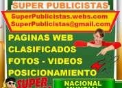 Gratis, super publicistas, publicidad, paginas web, posicionamiento, clasificados, videos