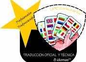 Profesionales traduciendo…8 idiomas / oficiales*