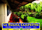 La ruana campestre, parrilla, comida típica & eventos empresariales & familiares en sabana