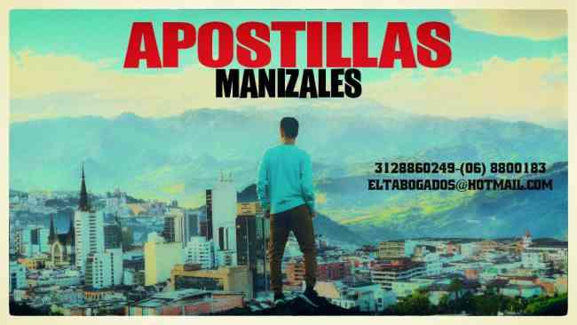 MANIZLES APOSTILLAS Y TRADUCCIONES OFICIALES