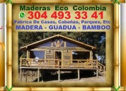 Maderas eco, casas, cabañas, guadua, bambu, bamboo, construccion, parques recreacion,