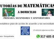 Matemáticas (clases y tutorías) pereira - dosquebr