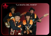 """Agrupación musical """"la mafia del norte"""""""