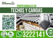 Reparación y mantenimiento de techos y canoas.
