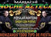 Serenatas noche azteca